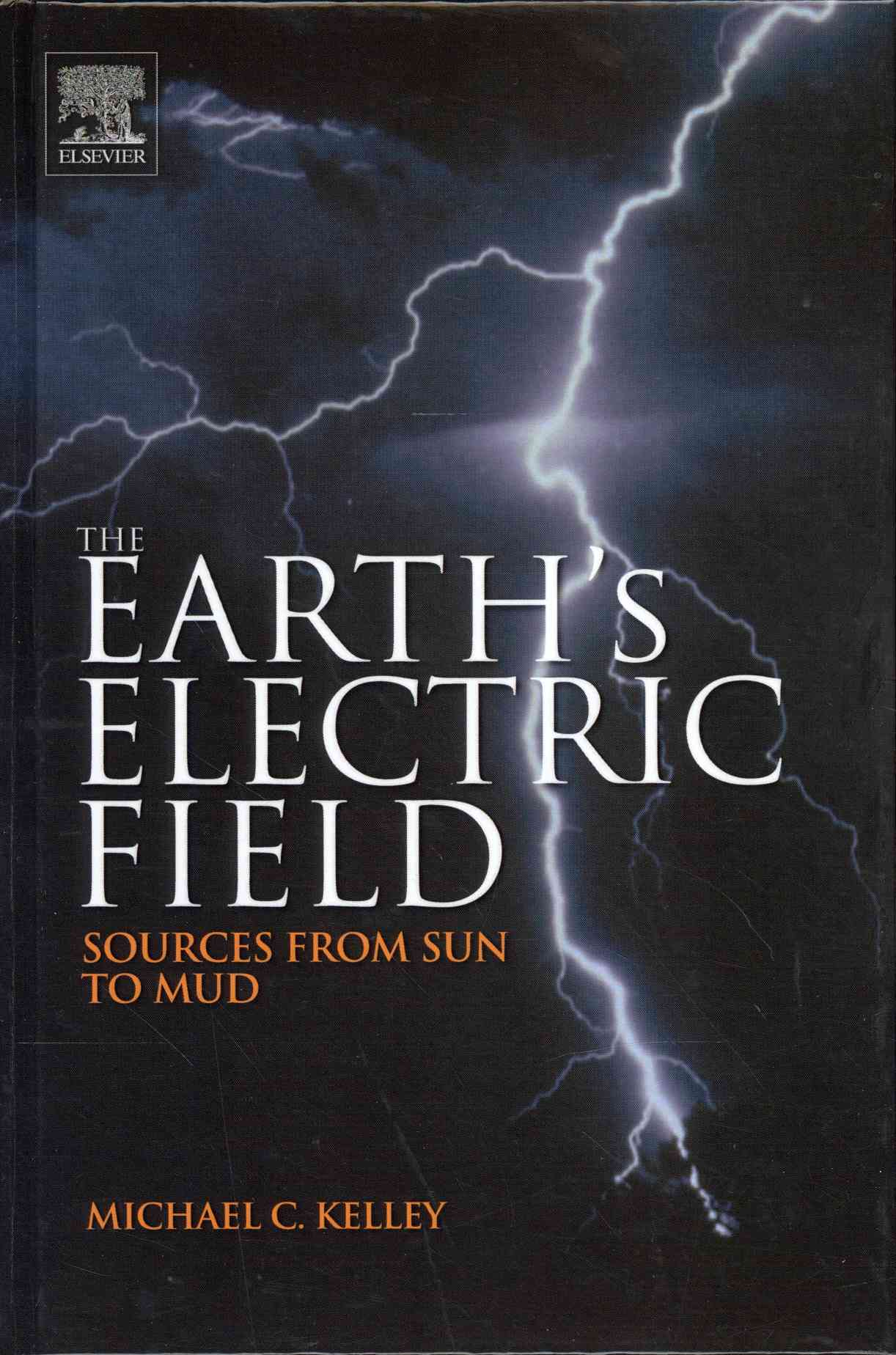 The Earth+�s Electric Field By Kelley, Michael C.